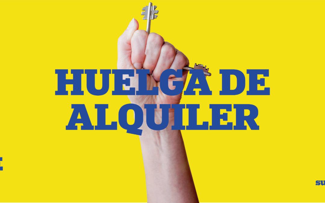 #HuelgaAlquileres a partir del 1 de abril
